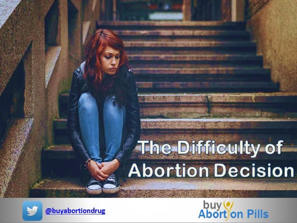 The Difficulty of Abortion Decision