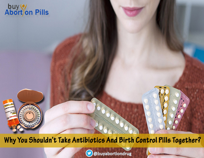 Why you shouldn't take antibiotics and birth control pills together?